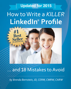 How to Write a Killer LinkedIn Profile by Brenda Bernstein, The Essay Expert